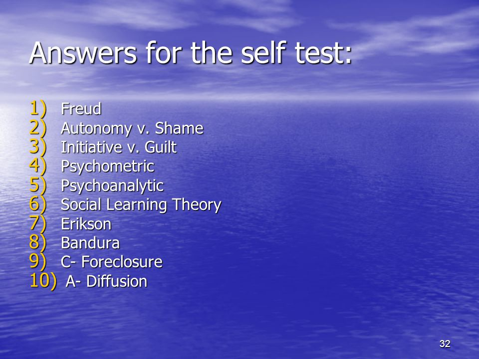 Answers for the self test: