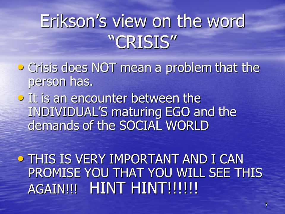 Erikson's view on the word CRISIS