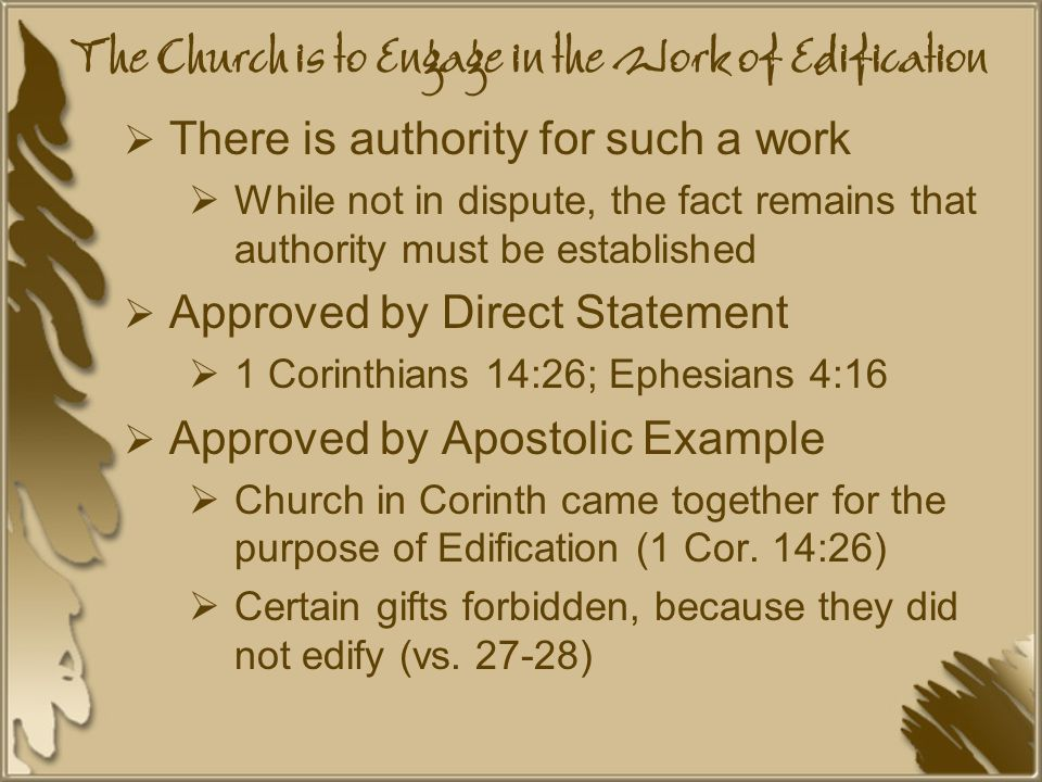 The Church is to Engage in the Work of Edification