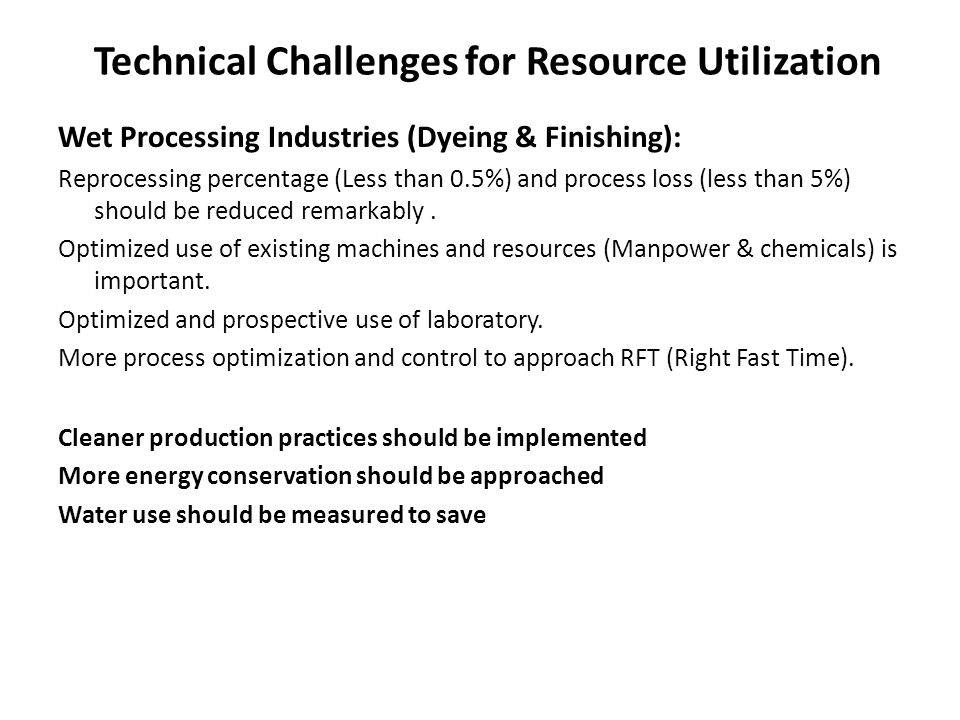 Technical Challenges for Resource Utilization