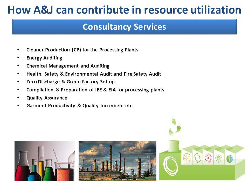 How A&J can contribute in resource utilization