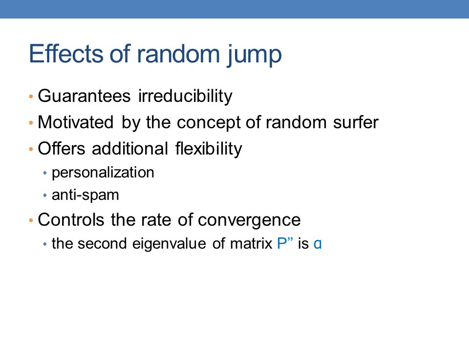Effects of random jump Guarantees irreducibility