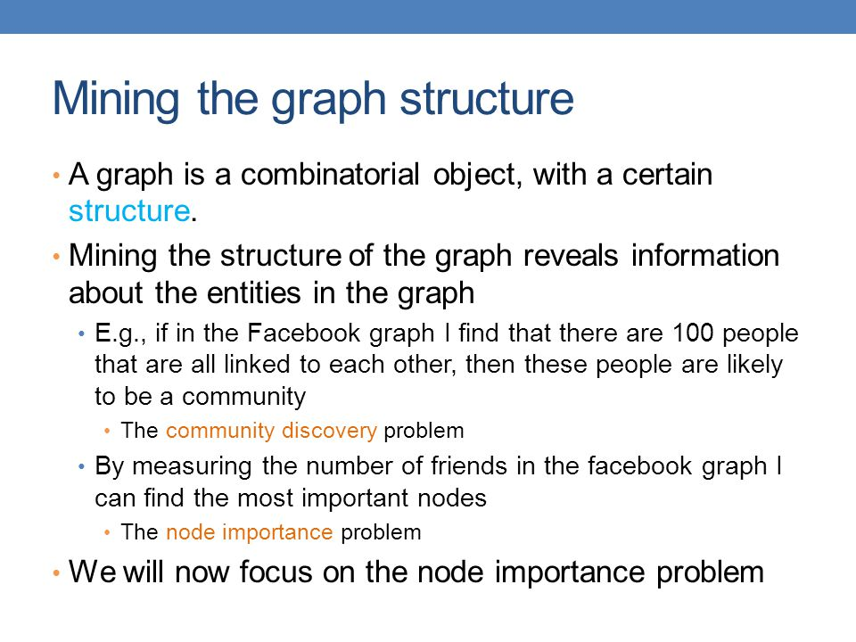Mining the graph structure