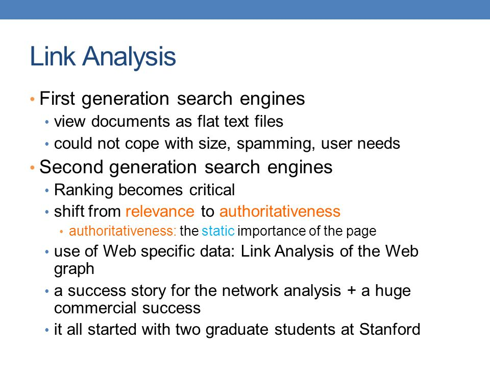 Link Analysis First generation search engines
