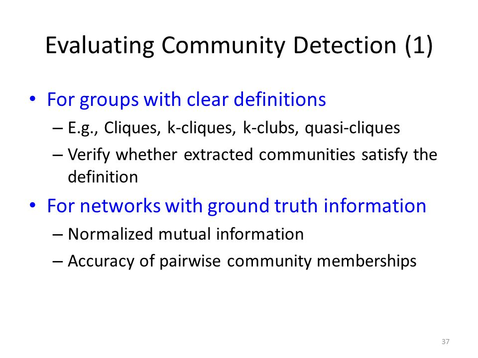 Evaluating Community Detection (1)