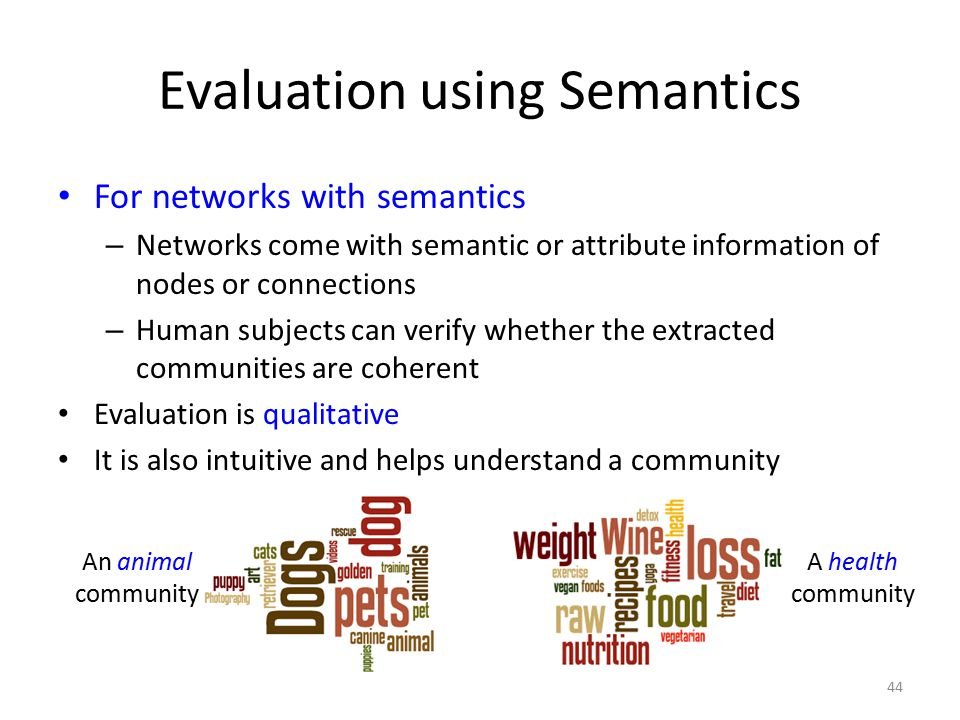 Evaluation using Semantics