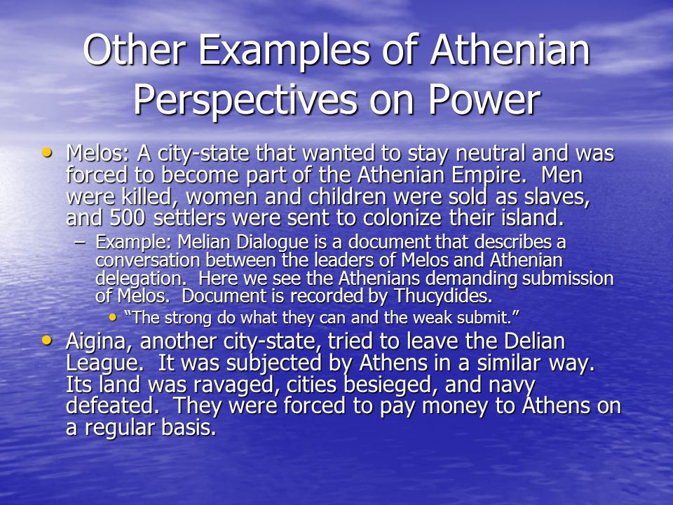 Other Examples of Athenian Perspectives on Power
