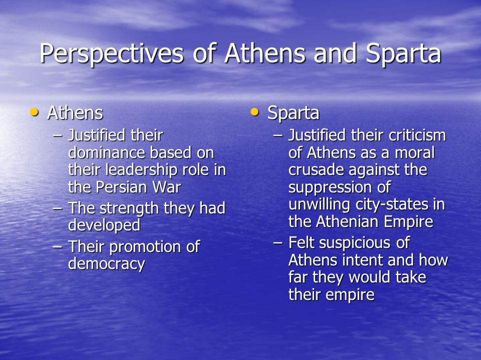 Perspectives of Athens and Sparta