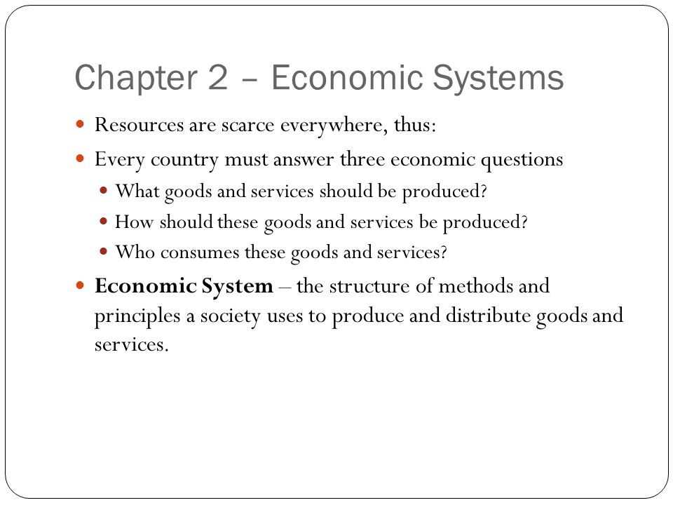 Chapter 2 – Economic Systems