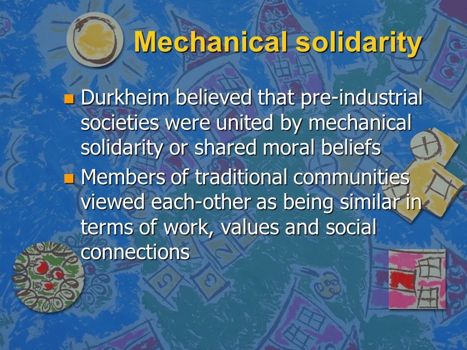 Mechanical solidarity