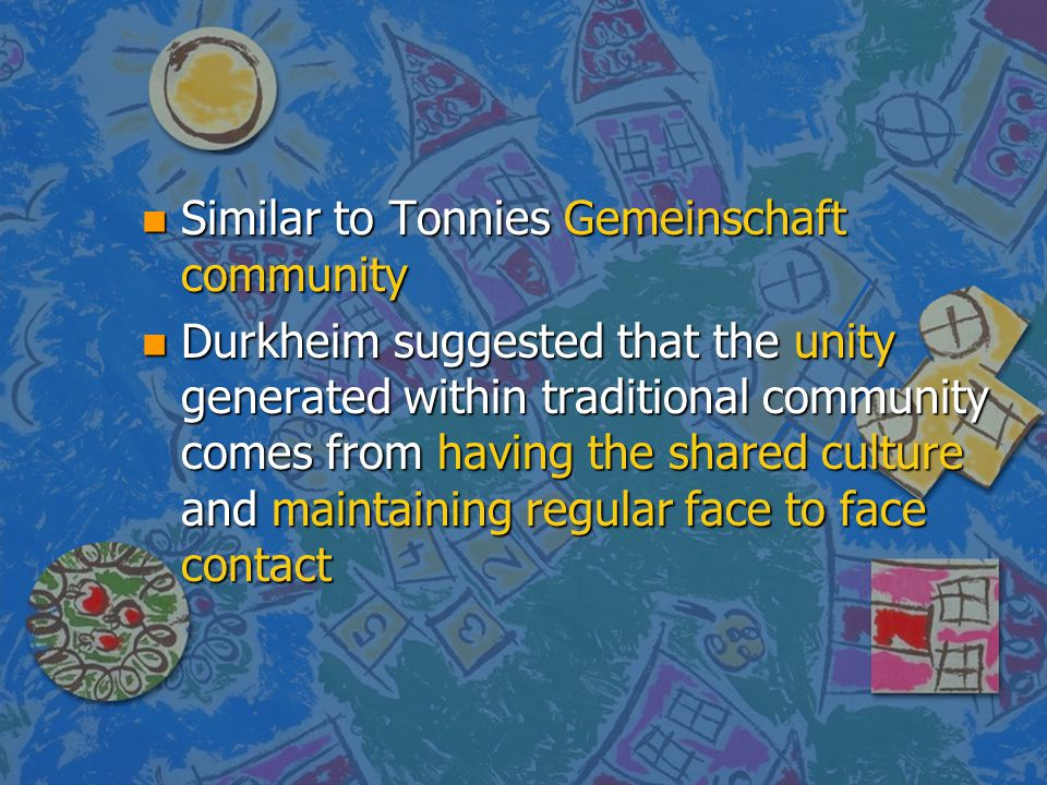 Similar to Tonnies Gemeinschaft community