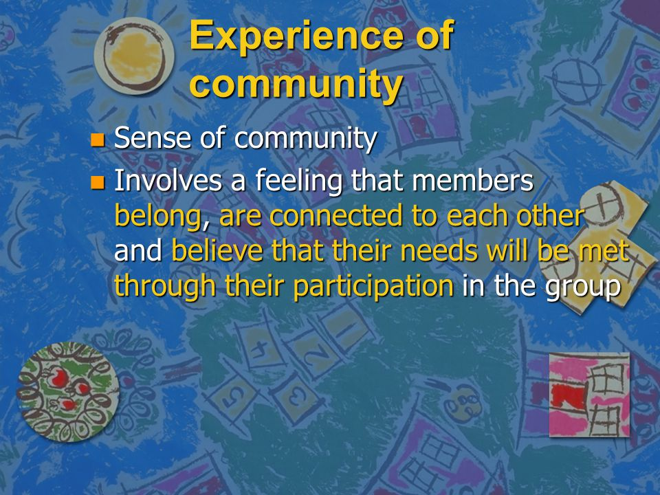 Experience of community