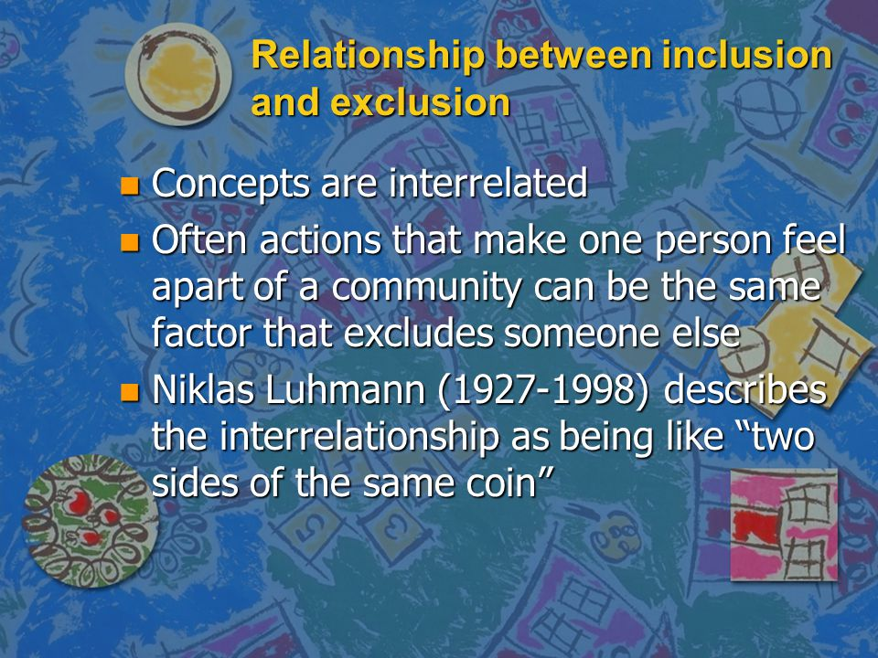 Relationship between inclusion and exclusion
