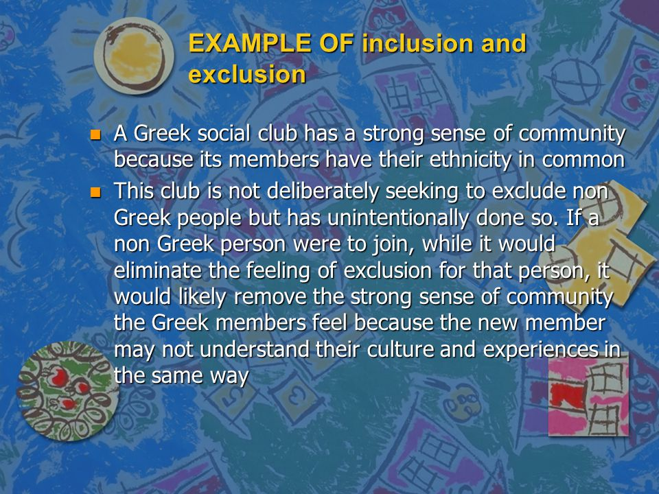 EXAMPLE OF inclusion and exclusion