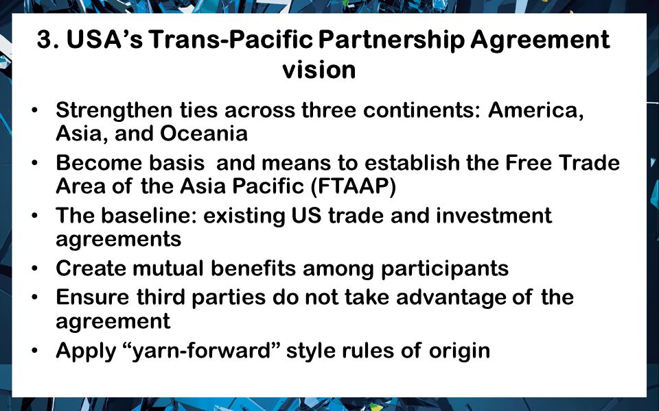 3. USA's Trans-Pacific Partnership Agreement vision