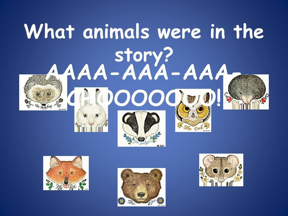 What animals were in the story