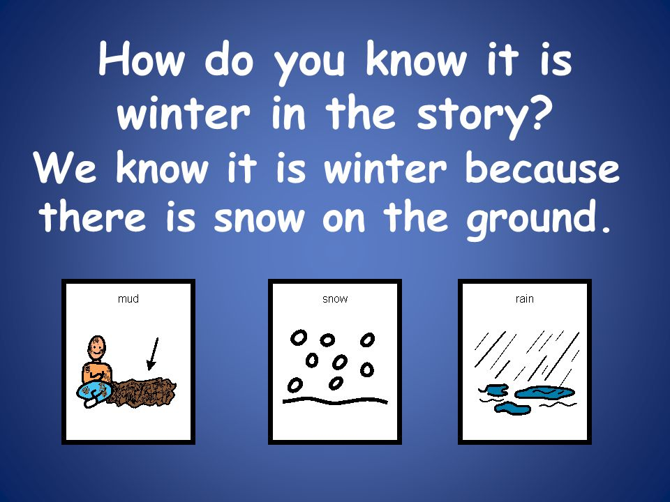 How do you know it is winter in the story