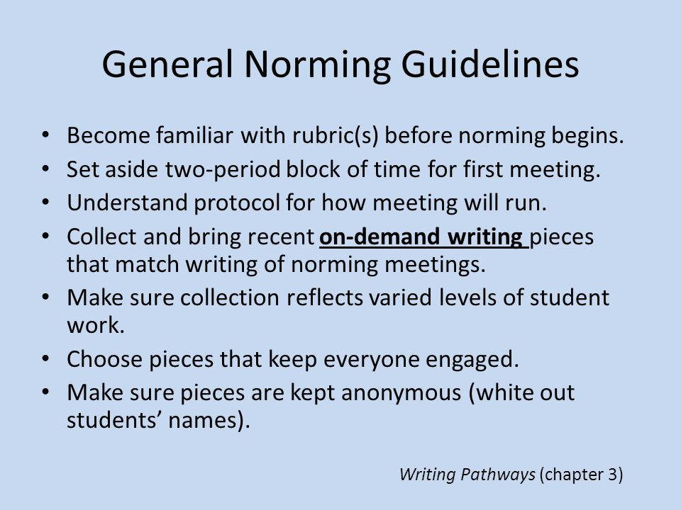 General Norming Guidelines