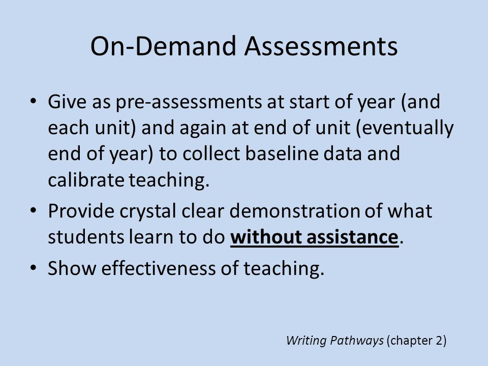 On-Demand Assessments