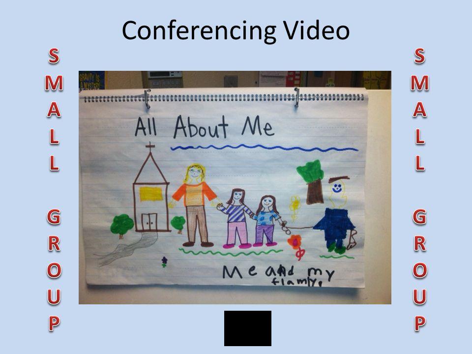 Conferencing Video S M A L G R O U P S M A L G R O U P