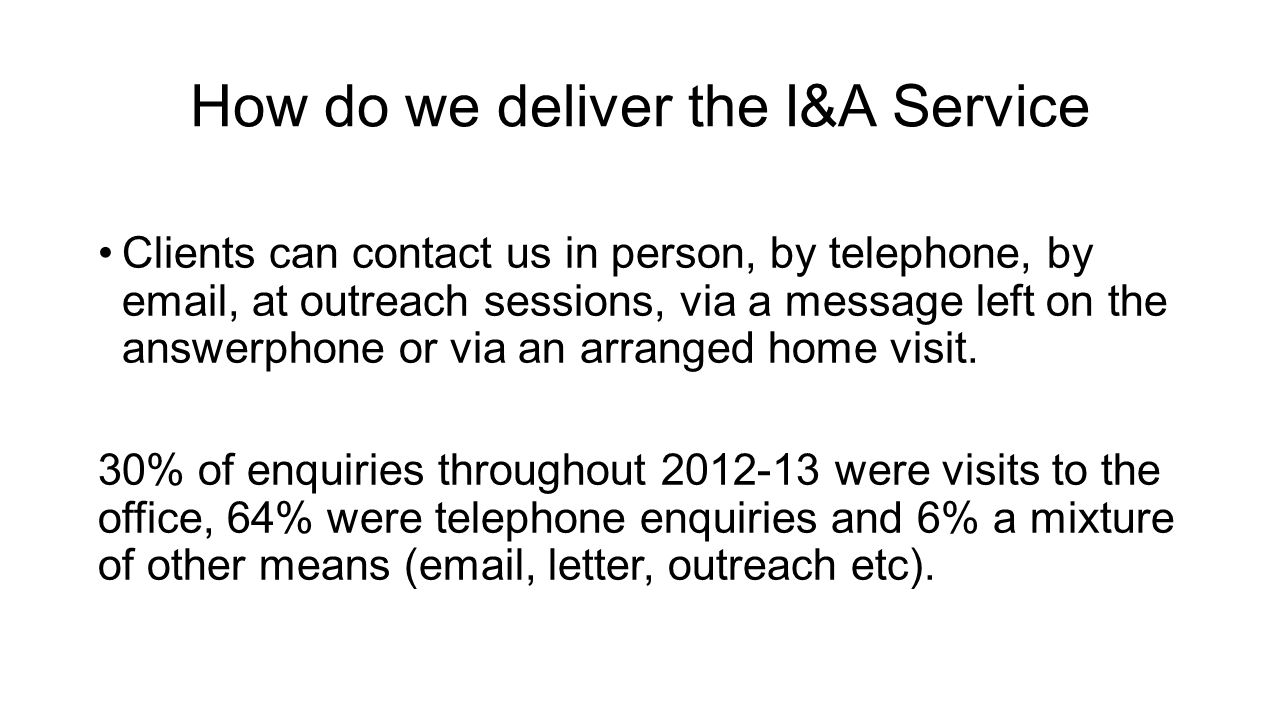 How do we deliver the I&A Service