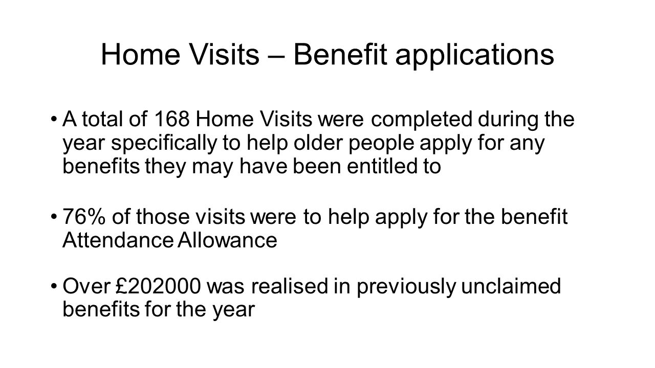 Home Visits – Benefit applications