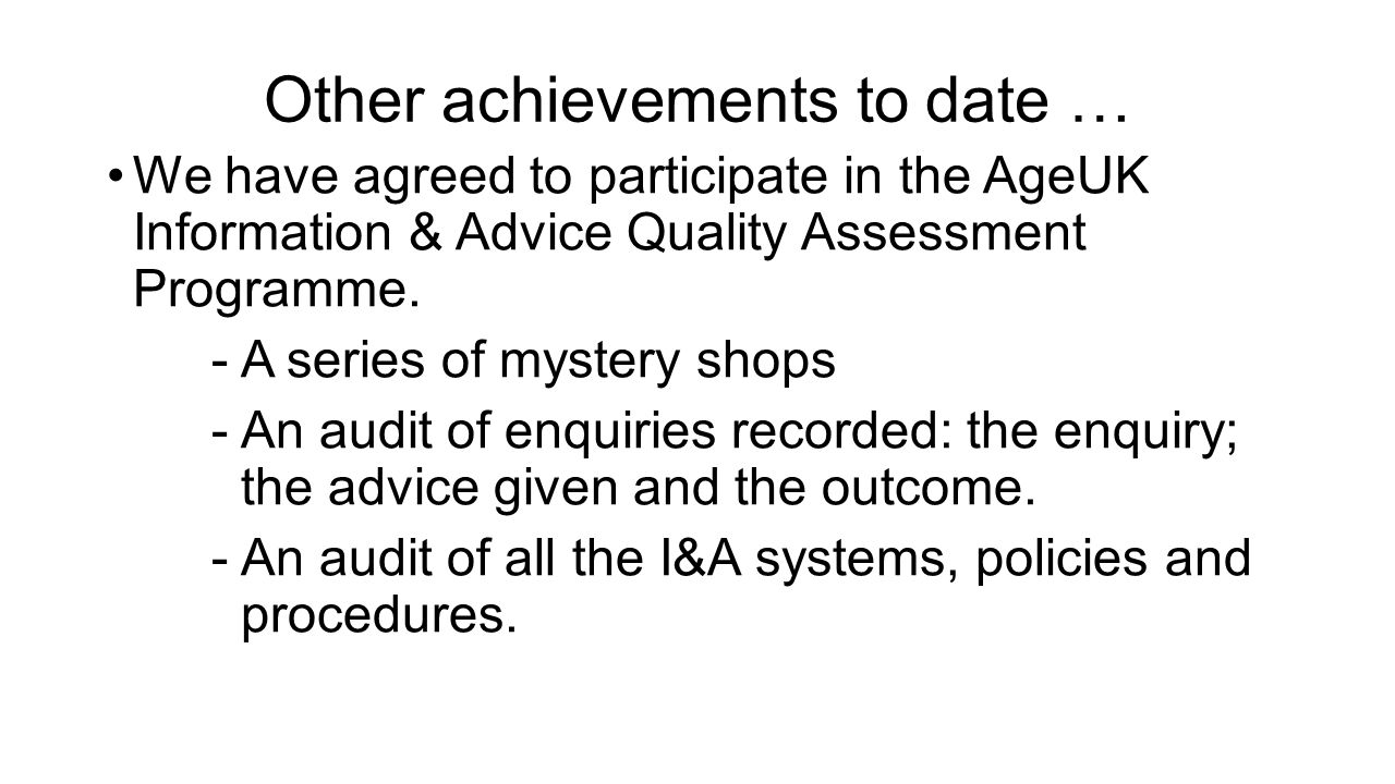 Other achievements to date …
