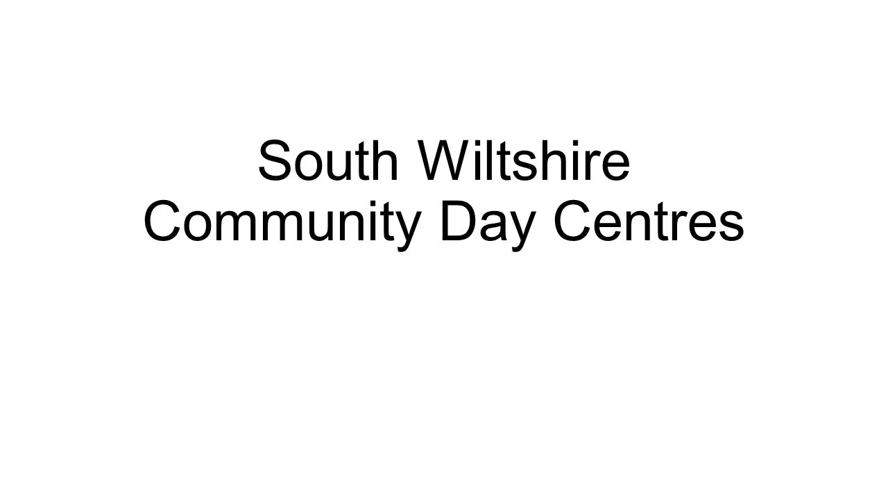 South Wiltshire Community Day Centres