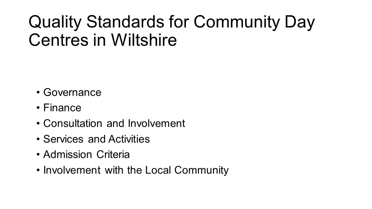 Quality Standards for Community Day Centres in Wiltshire