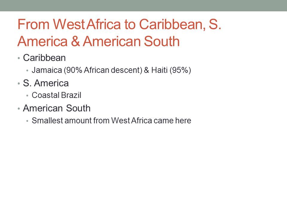 From West Africa to Caribbean, S. America & American South