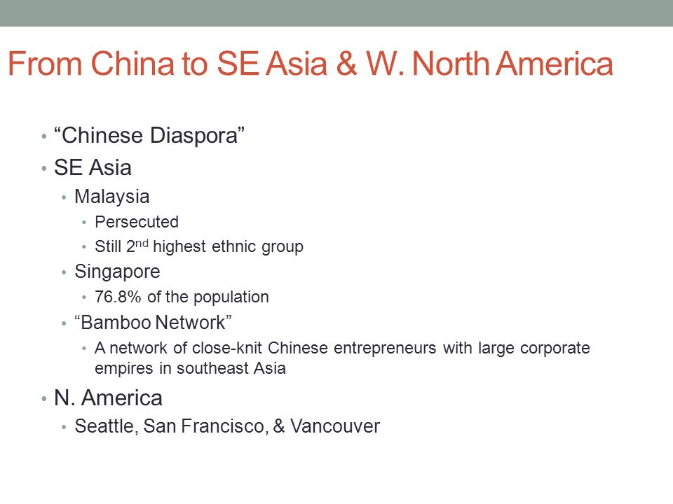 From China to SE Asia & W. North America