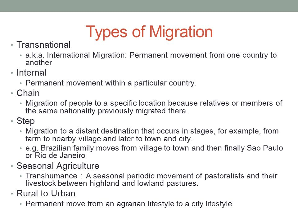 Types of Migration Transnational Internal Chain Step