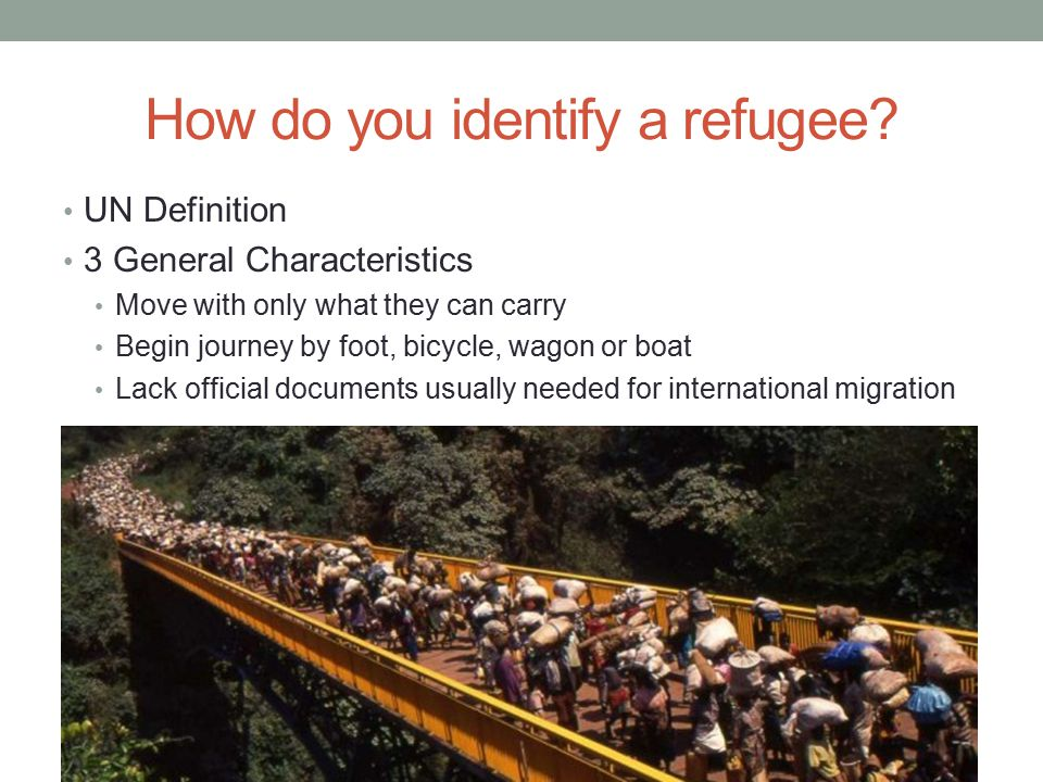 How do you identify a refugee