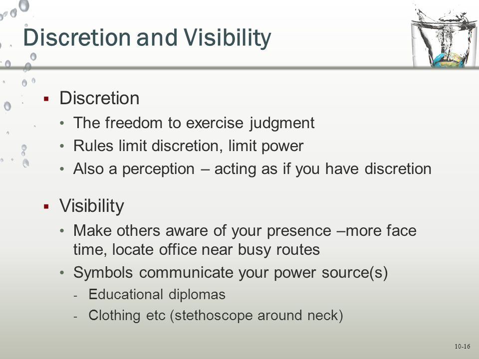 Discretion and Visibility