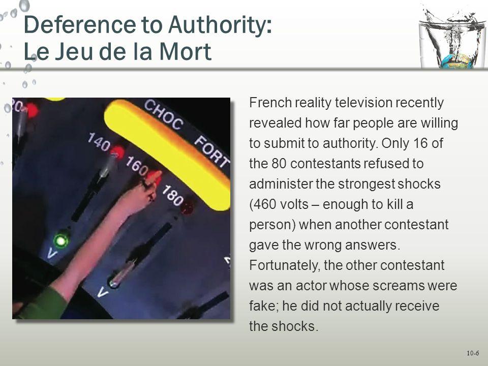 Deference to Authority: Le Jeu de la Mort