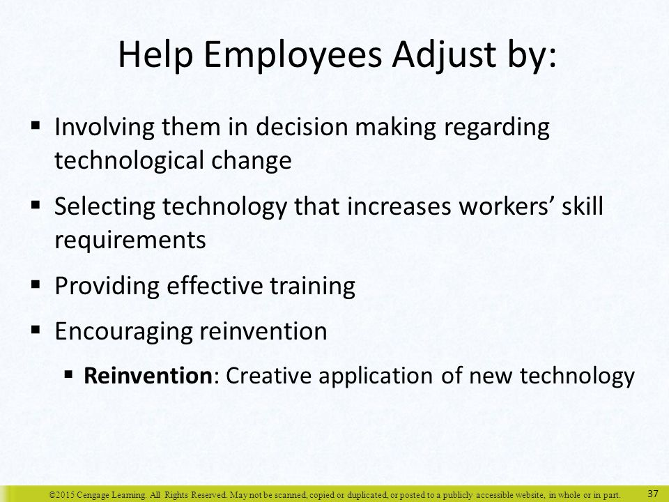 Help Employees Adjust by: