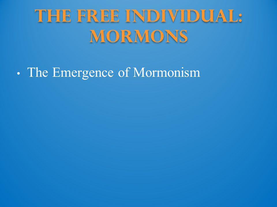 The Free Individual: Mormons