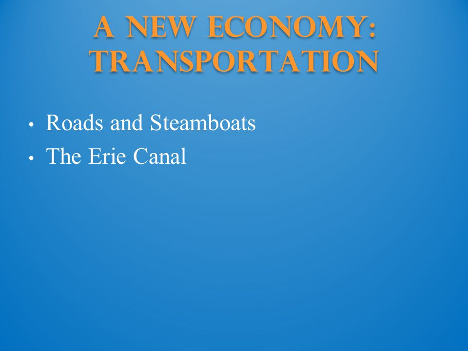 A New Economy: Transportation
