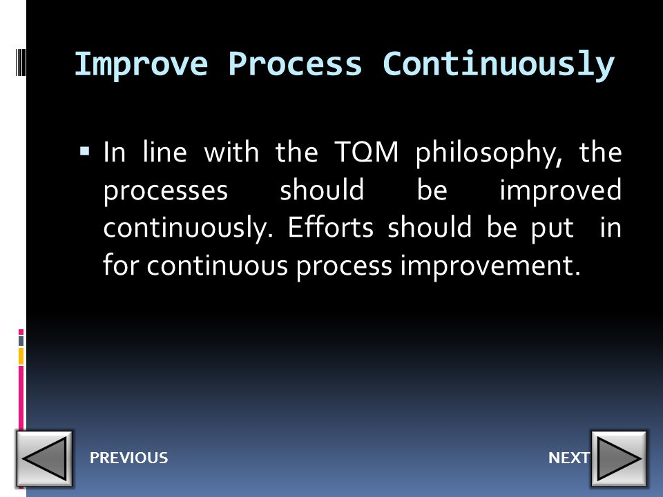 Improve Process Continuously