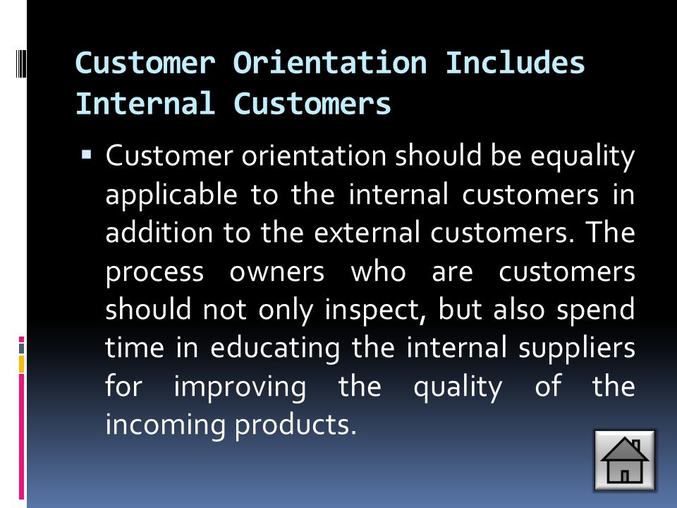 Customer Orientation Includes Internal Customers