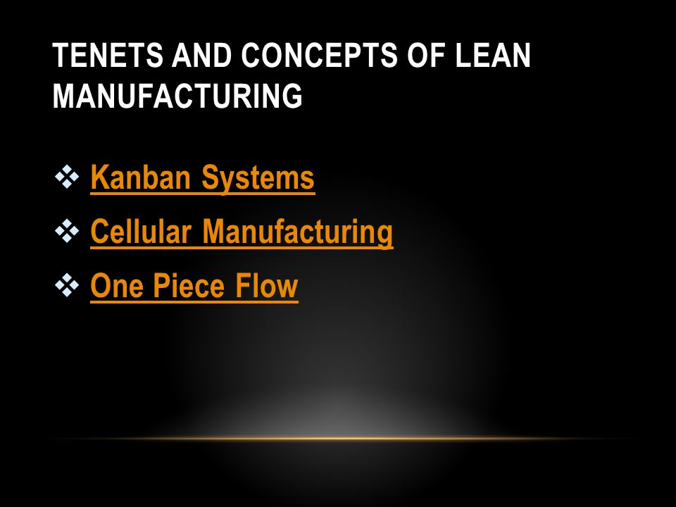 TENETS AND CONCEPTS OF LEAN MANUFACTURING