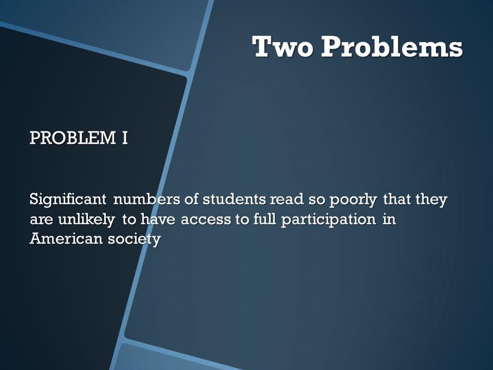 Two Problems PROBLEM I.
