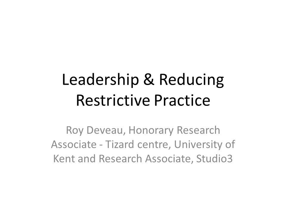 Leadership & Reducing Restrictive Practice