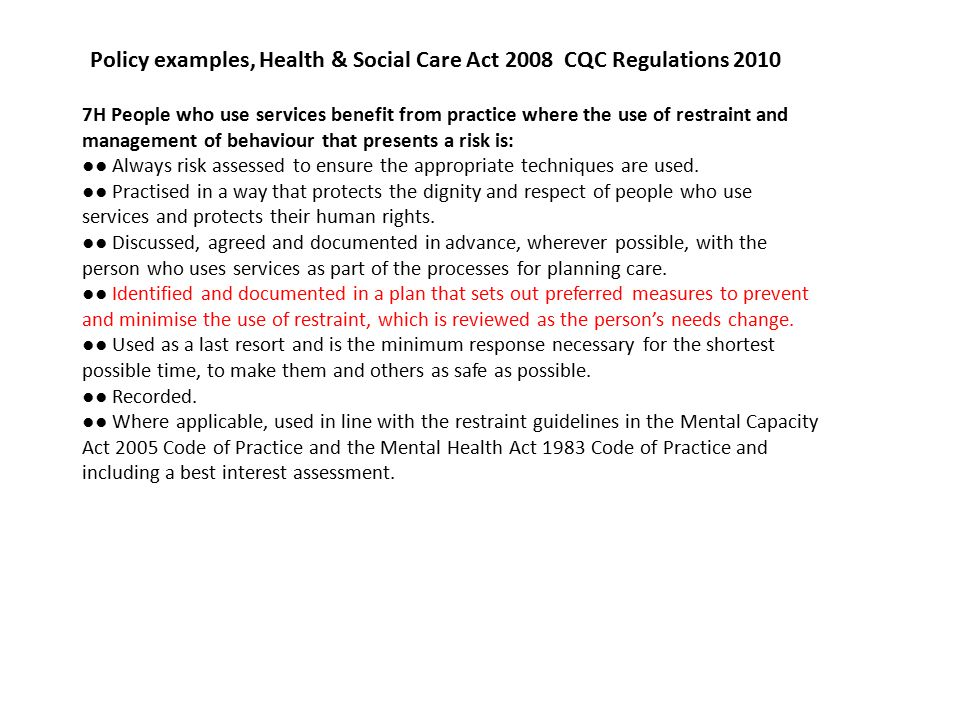 Policy examples, Health & Social Care Act 2008 CQC Regulations 2010