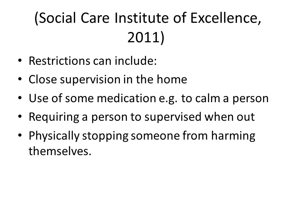 (Social Care Institute of Excellence, 2011)