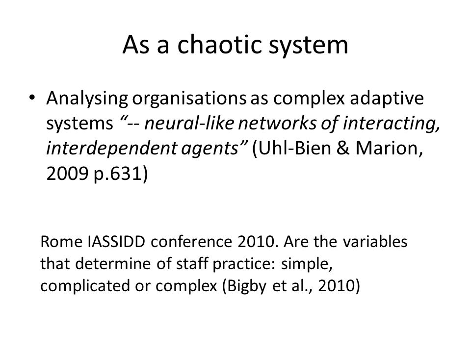 As a chaotic system