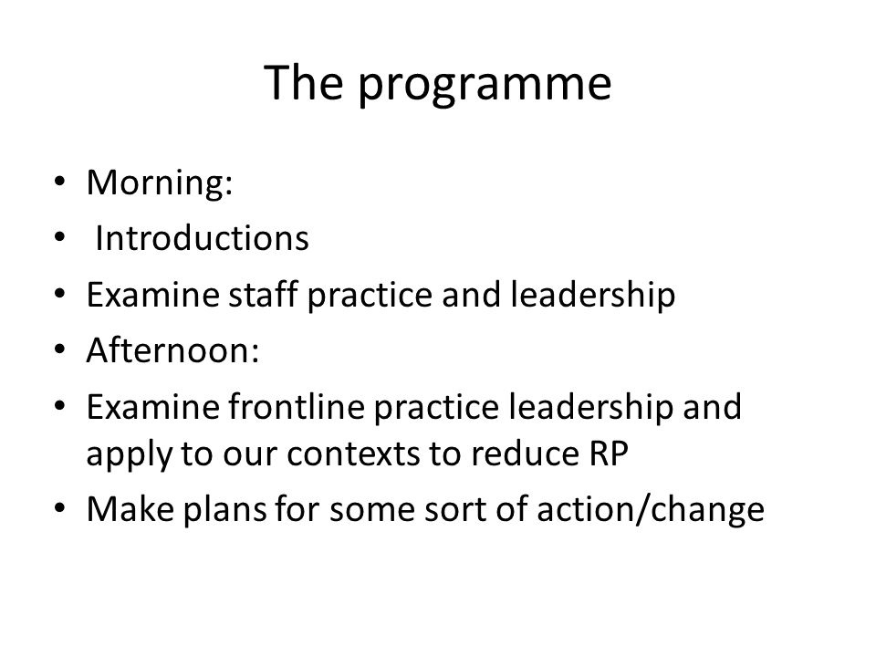 The programme Morning: Introductions