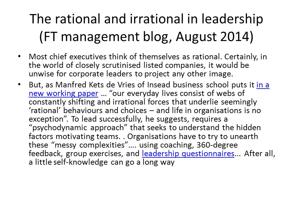 The rational and irrational in leadership (FT management blog, August 2014)