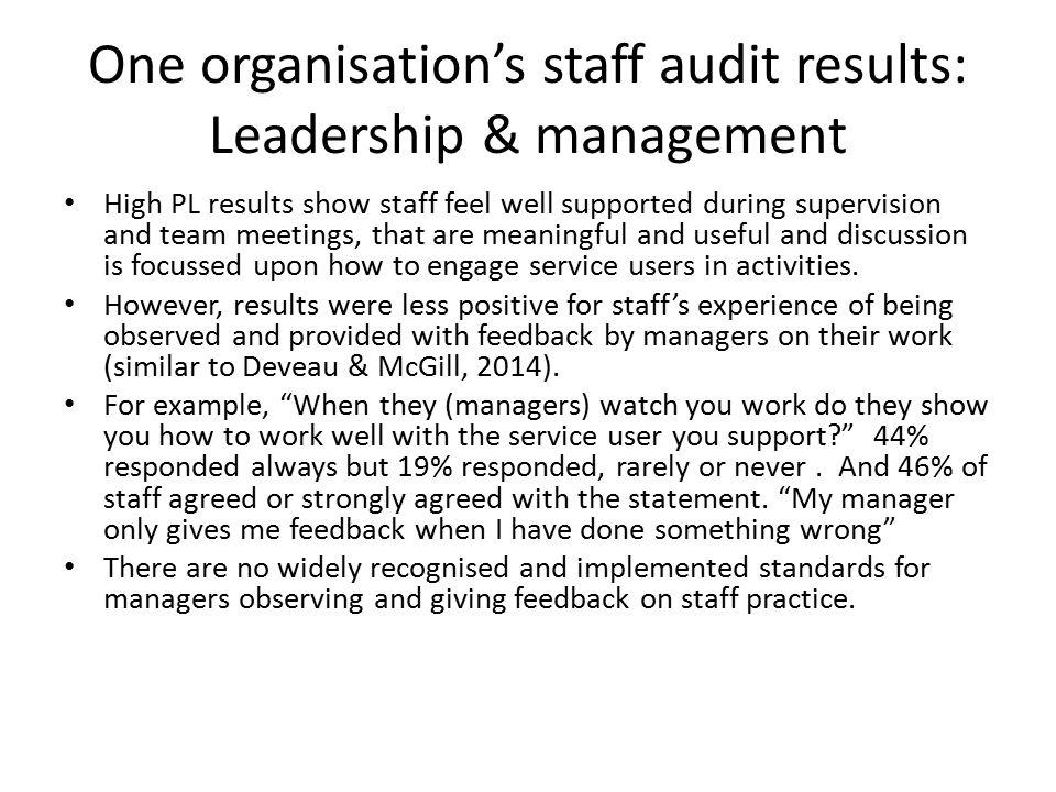 One organisation's staff audit results: Leadership & management