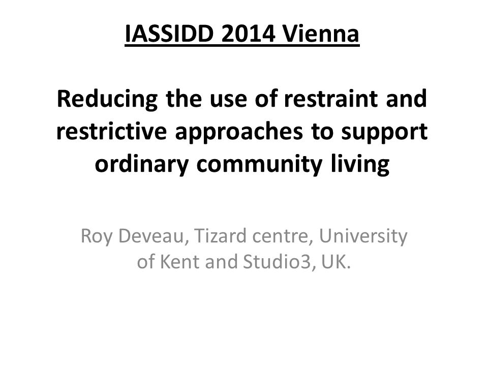 Roy Deveau, Tizard centre, University of Kent and Studio3, UK.